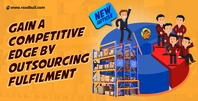 Gain A Competitive Edge By Outsourcing Fulfilment