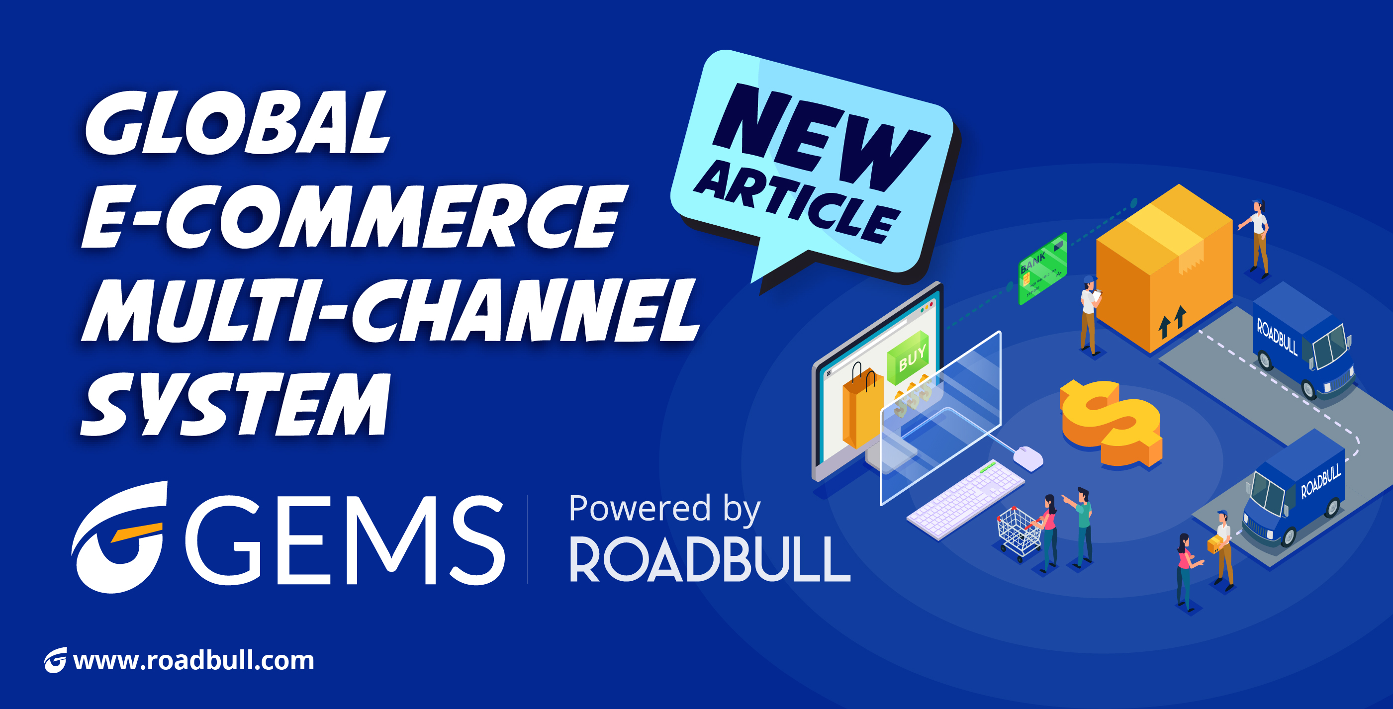 Global E-Commerce Multi-Channel System (GEMS)
