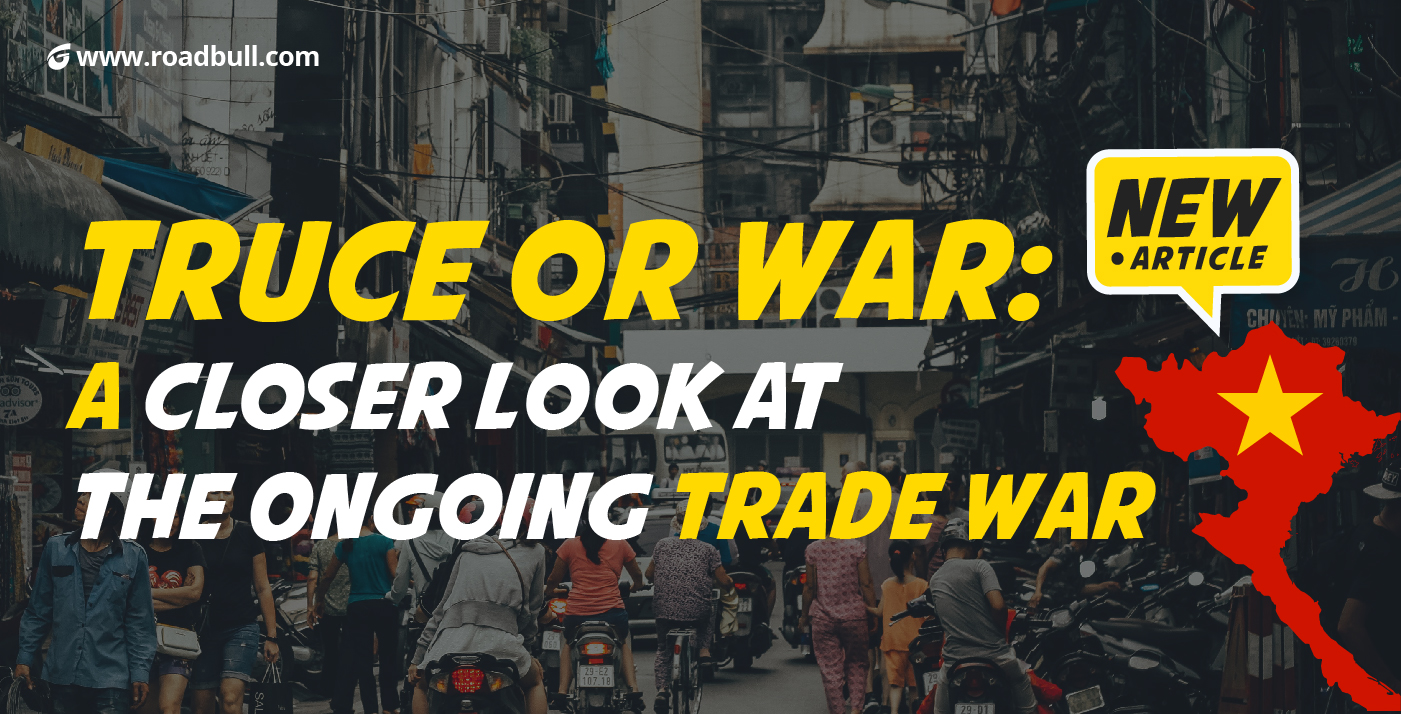 Truce or War: A Closer Look At The Ongoing Trade War