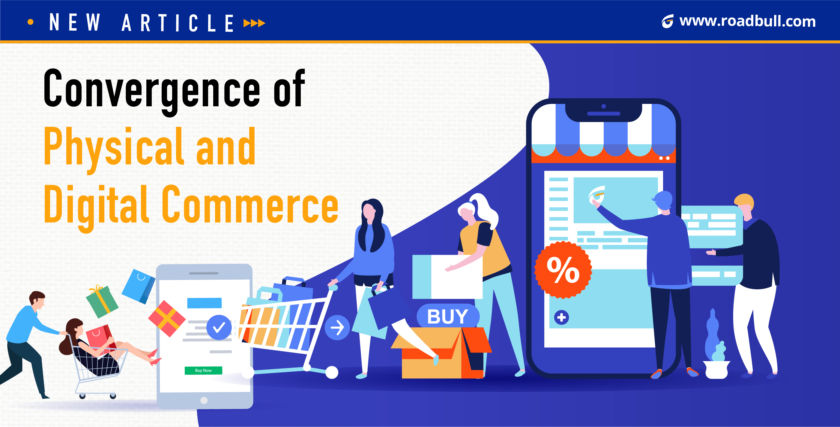 Convergence of Physical and Digital Commerce